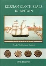 Russian Cloth Seals in Britain