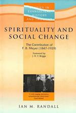 Spirituality and Social Change (Studies in Evangelical History Thought)