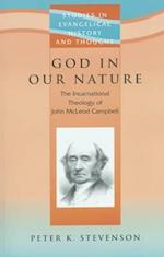 God in Our Nature (Studies in Evangelical History Thought)