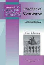 Prisoner of Conscience (Studies in Christian History And Thought)