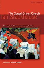 The Gospel-driven Church (Deep Church)