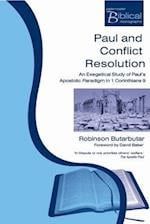 Paul and Conflict Resolution (Paternoster Biblical Monographs)