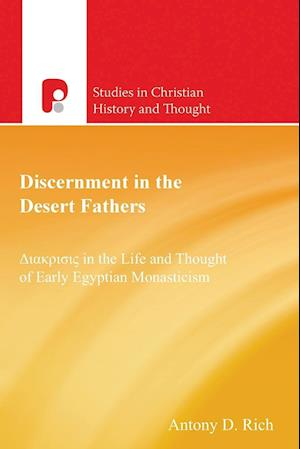Discernment in the Desert Fathers