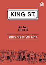 Dave Goes on-Line (King Street Readers)
