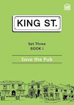 Save the Pub (King Street Readers)