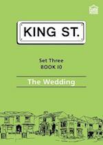 The Wedding (King Street Readers)