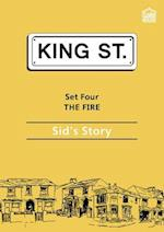 The Fire: Sid's Story (King Street Readers)