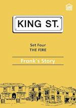 The Fire: Frank's Story (King Street Readers)