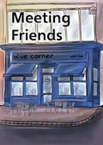 Meeting Friends (Building Bridges Series)
