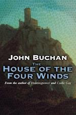 The House of the Four Winds (Dickson McCunn, nr. 3)