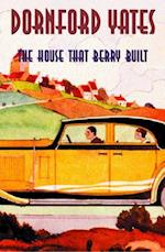 The House That Berry Built (B Berry Pleydell)