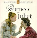 Romeo and Juliet (Shakespeare for Everyone)