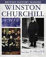 Winston Churchill (British History Makers)