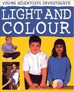 Light and Colour (Young Scientists Investigate)