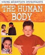 The Human Body (Young Scientists Investigate)