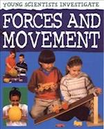 Forces and Movement (Young Scientists Investigate)