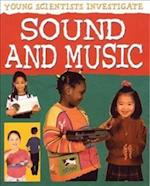 Sound and Music (Young Scientists Investigate)