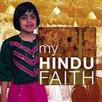My Hindu Faith (My Faith)