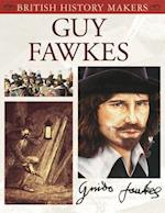 Guy Fawkes (British History Makers)