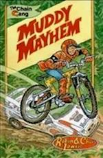Muddy Mayhem (Chain Gang Graphics Ride 1, nr. 3)
