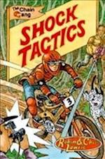 Shock Tactics (Chain Gang Graphics Ride 1, nr. 4)