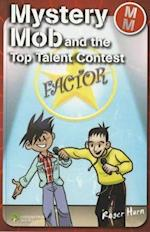 Mystery Mob and the Top Talent Contest (Mystery Mob)