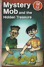 Mystery Mob and the Hidden Treasure (Mystery Mob)