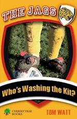Who's Washing the Kit? (Jags)