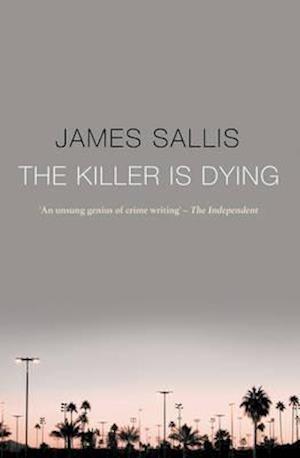 Bog, paperback The Killer Is Dying af James Sallis