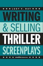 Writing And Selling: Thriller Screenplays