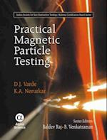 Practical Magnetic Particle Testing