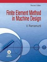 Finite Element Method in Machine Design