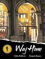 Way Home af Libby Hathorn, Gregory Rogers