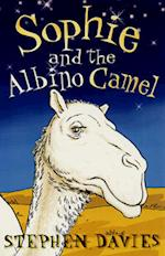 Sophie and the Albino Camel af Stephen Davies