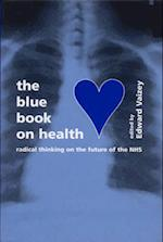 The Blue Book on Health (Blue Books S, nr. 2)