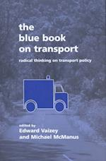 The Blue Book on Transport (Blue Books S, nr. 3)
