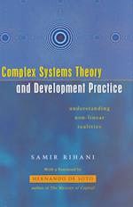 Complex Systems Theory and Development Practice