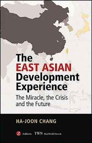 Bog, paperback The East Asian Development Experience af Ha Joon Chang, Chang Ha joon