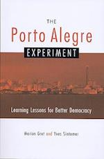 The Porto Alegre Experiment