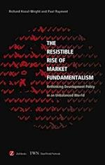The Resistible Rise of Market Fundamentalism