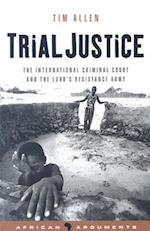 Trial Justice (African Arguments, nr. 2)