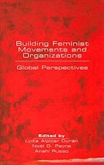 Building Feminist Movements and Organizations