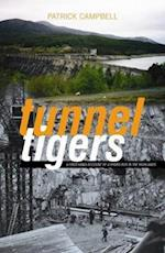 Tunnel Tigers af Patrick Campbell