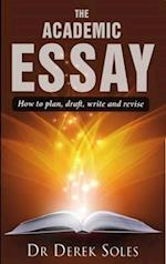 The Academic Essay (Studymates in Focus S)