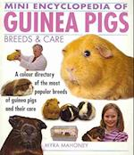 Mini Encyclopedia of Guinea Pigs Breeds and Care (Mini Encyclopedia, nr. 7)