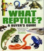 What Reptile? A Buyer's Guide (What, nr. 6)