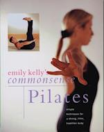 Commonsense Pilates af Emily Kelly
