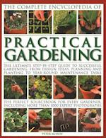 Practical Gardening, The Complete Encyclopedia of