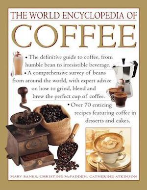 Bog hardback The World Encyclopedia of Coffee af Mary Banks