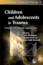 Children and Adolescents in Trauma (Community, Culture and Change)